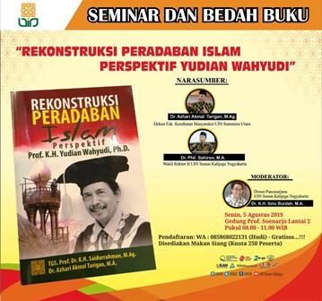 Bedah Buku, Rekonstruksi Peradaban Islam, Karya Prof. Yudian Wahyudi