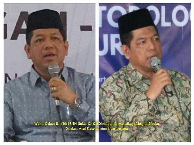 Wakil Dekan III FEBI UIN Suka, Dr KH Shofiyullah Mensikapi Masjid Dibuka, Silakan Asal Keselamatan Jiwa Terjaga