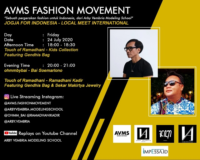 AVMS Fashion Movement, Jogja For Indonesia, Jumat, 24 Juli 2020 di Arby Vembria Modeling School Yogyakarta