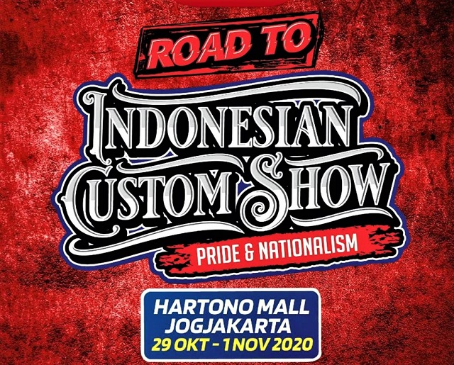 Road to Indonesian Custom Show, Pameran Offline Mobil-Motor Custom Digelar Di Hartono Mal Yogyakarta, 29 Oktober-1 November 2020.