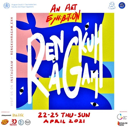 Online Exhibition Rengkuh Ragam Fakultas Seni Rupa ISI Yogyakarta, 22-25 April 2021