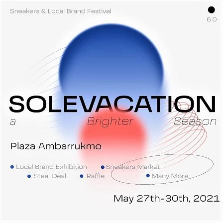 SOLEVACATION 6.0, A Brighter Season, Event Sneakers Di Plaza Ambarrukmo Yogyakarta, 27-30 Mei 2021