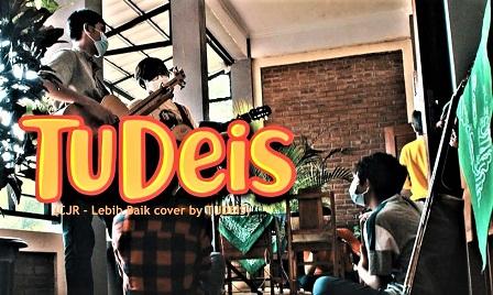 Band Tudeis Yogyakarta, Luncurkan Video Cover, Lebih Baik