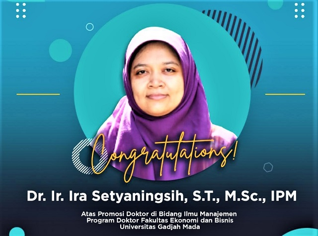 Ira Setyaningsih, Dosen UIN Sunan Kalijaga Raih Doktor Bidang Keilmuan Manajemen Pada Program Manajemen Sains dan Doktor FEB UGM