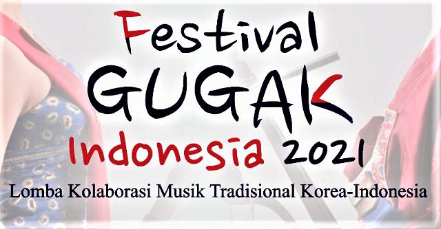 Hasil Kolaborasi Budaya Indonesia-Korea Melalui Festival Gugak Indonesia 2021